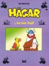 Browne, Dik Hägar 07. Hägar hat einen Vogel