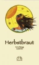 Rüegg, Irene Herbstbraut