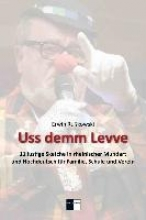 Rußkowski, Erwin Uss demm Levve