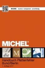 MICHEL-Redaktion MICHEL Handbuch Plattenfehler Bund/Berlin