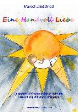 Landsfried, Marcel Eine Handvoll Liebe