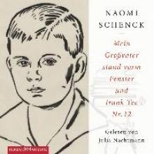 Schenck, Naomi Mein Großvater stand vorm Fenster und trank Tee Nr. 12