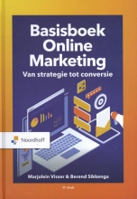 Berend Sikkenga Marjolein Visser, Basisboek Online Marketing