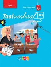 Hetty van den Berg, Tamara van den Berg, Jannie van Driel-Copper, Irene  Engelbertink Taalverhaal.nu 6 Leerlingboek