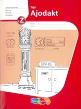 Wim  Sweers, Henk van Wieringen Ajodakt Rekenen Tijd groep 5 werkboek (set 5x)
