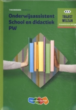 , Onderwijsassistent School en didactiek PW Niveau 4 Theorieboek