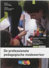 R.  Benedictus, R. van Midde De professionele pedagogisch werker