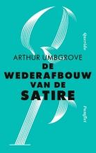 Arthur Umbgrove , De wederafbouw van de satire