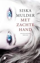 Siska  Mulder Met zachte hand