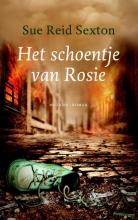 Sue Reid  Sexton Het schoentje van Rosie