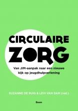 Levi van Dam Suzanne de Ruig, Circulaire zorg