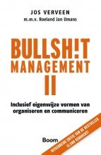 Jos Verveen , Bullshit management II