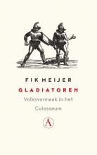 Fik Meijer , Gladiatoren