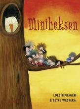 Bette  Westera, Loes  Riphagen Miniheksen