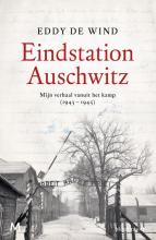 Eddy de Wind , Eindstation Auschwitz
