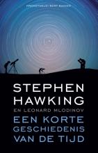 Stephen  Hawking, Leonard  Mlodinov Een korte geschiedenis van de tijd