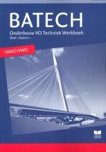 Boer, A.J. / Crommentuijn, J.L.M. / Dorst , Q.J Batech  / 1 Onderbouw VO techniek  havo/vwo / deel Werkboek