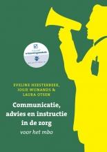 Josje Wijnands Eveline Heesterbeek, Communicatie, advies en instructie in de zorg voor het mbo met datzaljeleren.nl