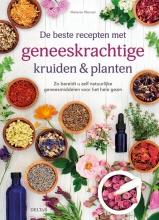 Melanie Wenzel , De beste recepten met geneeskrachtige kruiden & planten