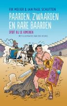 Meijer, Fik / Schutten, Jan Paul Paarden, zwaarden en rare baarden