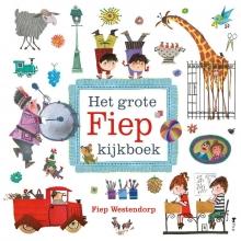 Fiep Westendorp , Het grote Fiep kijkboek