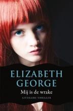 Elizabeth  George Inspecteur Lynley-mysterie 6 : Mij is de wrake