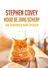 Stephen R. Covey , Houd de zaag scherp