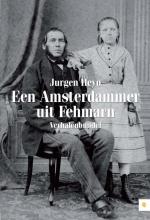 Jurgen  Heyn Een Amsterdammer uit Fehmarn