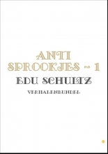 Edu  Schultz Anti Sprookjes - 1