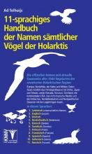 Ad  Tolhuijs 11-sprachiges Handbuch der Namen sämtlicher Vögel der Holarktis