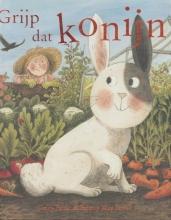 Polly  Faber Grijp dat konijn!