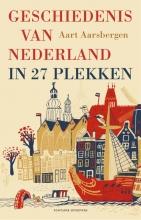 Aart Aarsbergen , Geschiedenis van Nederland in 27 plekken