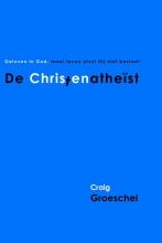 Craig Groeschel , De Christenatheist