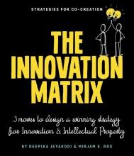 Mirjam Ros Deepika Jeyakodi, The Innovation Matrix