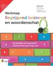 Aafke  Bouwman, Karin van de Mortel, Judith  Maas, Monica de Wit Werkmap begrijpend luisteren en woordenschat