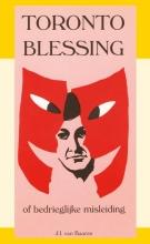 J.I. van Baaren , Toronto Blessing of bedrieglijke misleiding