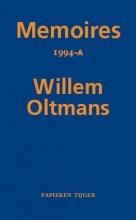 Willem Oltmans , Memoires 1994-A