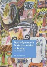 Jan Derksen , Psychodynamisch denken en werken in de zorg