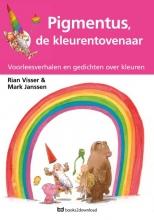 Rian  Visser Pigmentus, de kleurentovenaar Voorleesboek behorende bij digibordles