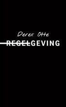 Derek  Otte Regelgeving