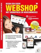 Frans Koenn , Begin een eigen webshop met wordpress en woocommerce