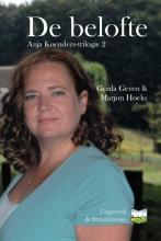 Gerda  Geven, Marjon  Hoeks Anja Koenders-trilogie De belofte