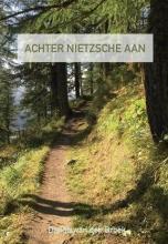 Dennis Van den Broek , Achter Nietzsche aan