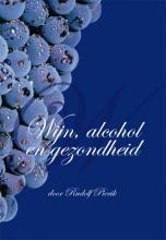 Rudolf Pierik , Wijn, alcohol en gezondheid