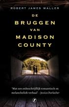 Robert James Waller , De bruggen van Madison County