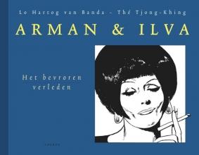 Tjong-Khing  The, Lo  Hartog van Banda Arman & Ilva 2 - Het bevroren verleden