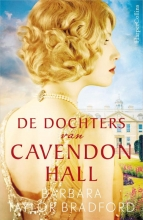 Barbara Taylor Bradford , De dochters van Cavendon Hall