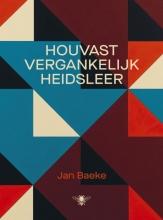 Jan Baeke , Houvastvergankelijkheidsleer