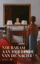 Nir  Baram Aan het einde van de nacht