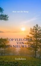 Arie Van der Stoep , Op vleugels van een nieuwe dag